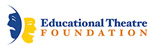 Educational Theatre Foundation