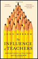 The Influence of Teachers: Reflections on Teaching and Leadership